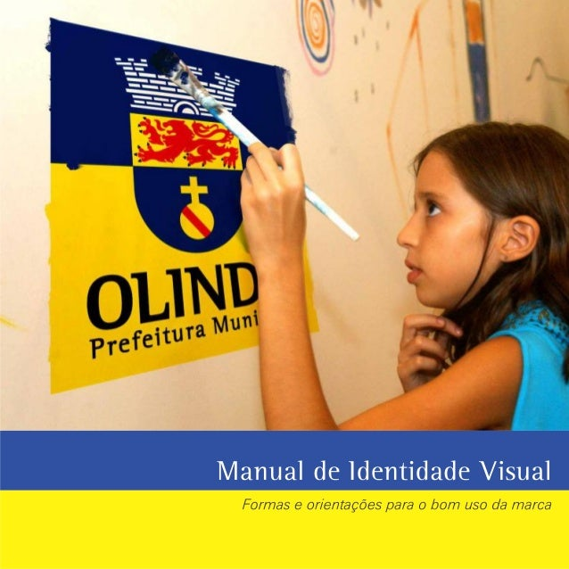 Manual de Identidade Visual - Prefeitura de Olinda - 2013