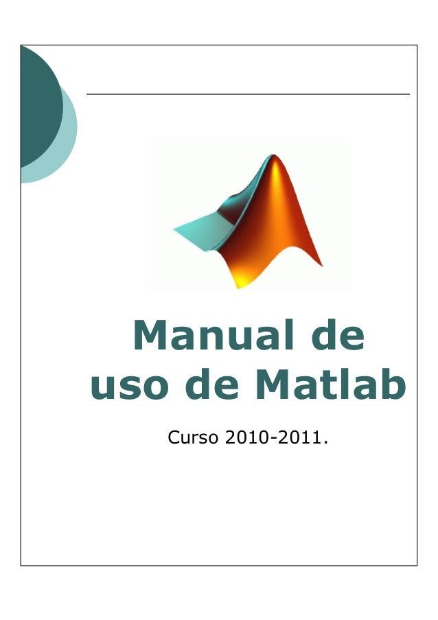 Manual de uso de Matlab Curso 2010-2011.
