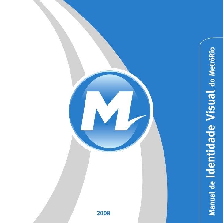 Manual de Identidade Visual do Metrô Rio
