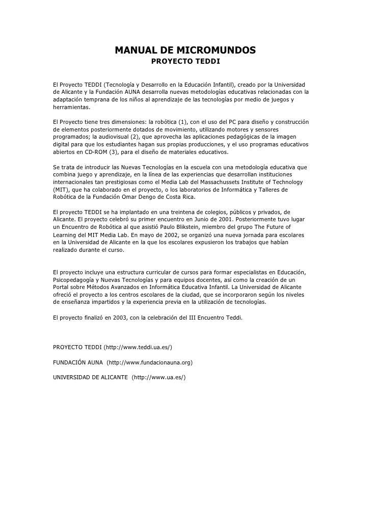 MANUAL DE MICROMUNDOS                                      PROYECTO TEDDI   El Proyecto TEDDI (Tecnología y Desarrollo en ...