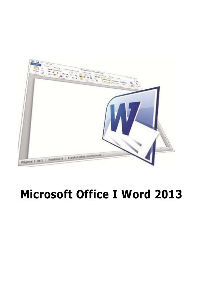 Microsoft Office I Word 2013