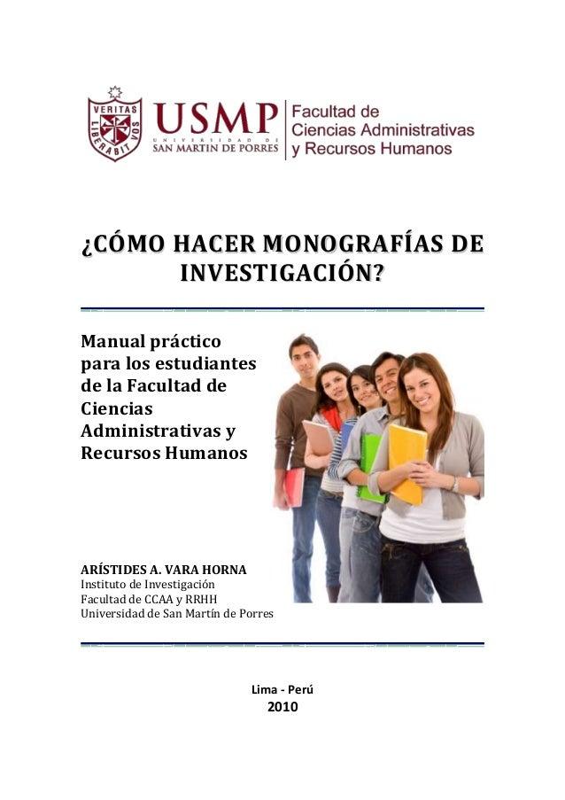 ¿CÓMO HACER MONOGRAFÍAS DE INVESTIGACIÓN? Manual práctico para los estudiantes de la Facultad de Ciencias Administrativas ...