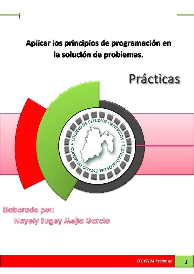 Prácticas                   PrácticasCECY                    CECYTEM Tecámac   1
