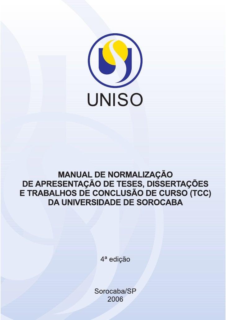 """UNIVERSIDADE DE SOROCABA    PRÓ-REITORIA DE PÓS-GRADUAÇÃO E PESQUISA           BIBLIOTECA """"ALUÍSIO DE ALMEIDA""""        Manu..."""