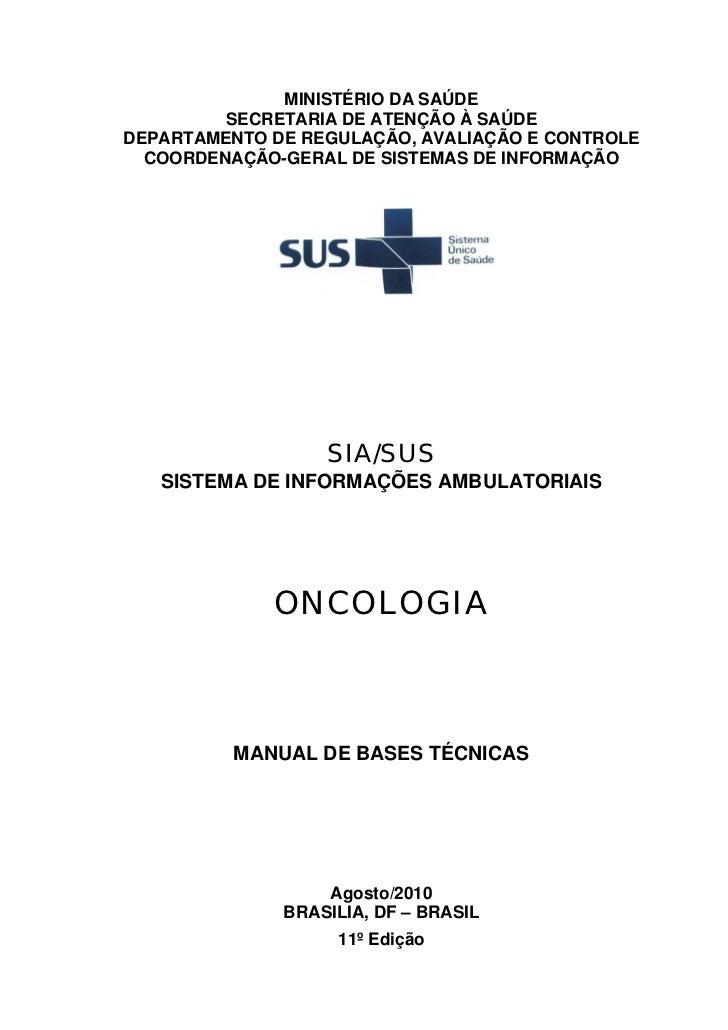 MINISTÉRIO DA SAÚDE         SECRETARIA DE ATENÇÃO À SAÚDEDEPARTAMENTO DE REGULAÇÃO, AVALIAÇÃO E CONTROLE  COORDENAÇÃO-GERA...