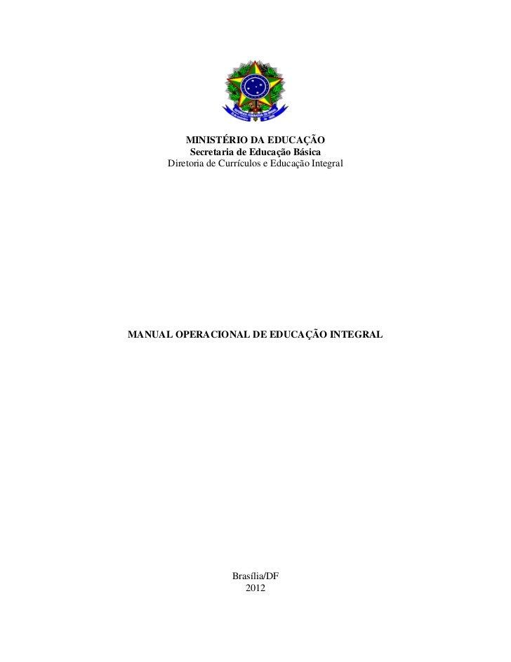 Manual Operacional de Educação Integral / Mais educação 2012