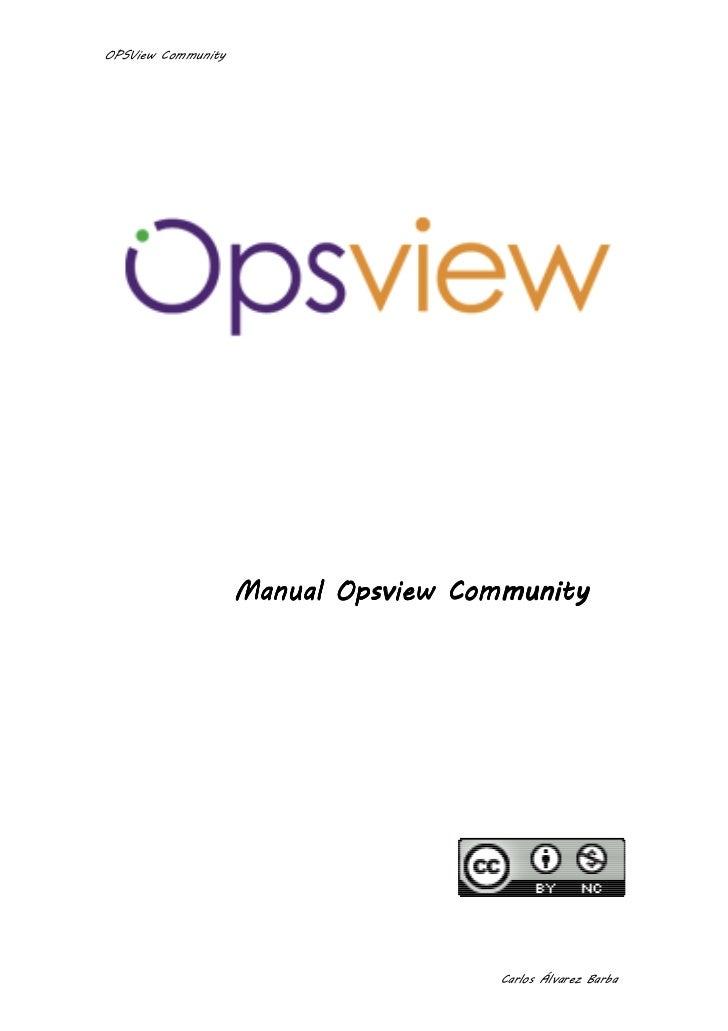 OPSView Community                    Manual Opsview Community                                      Carlos Álvarez Barba