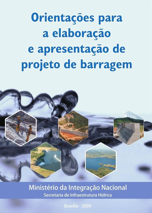 Orientações para a elaboração e apresentação de projeto de barragem