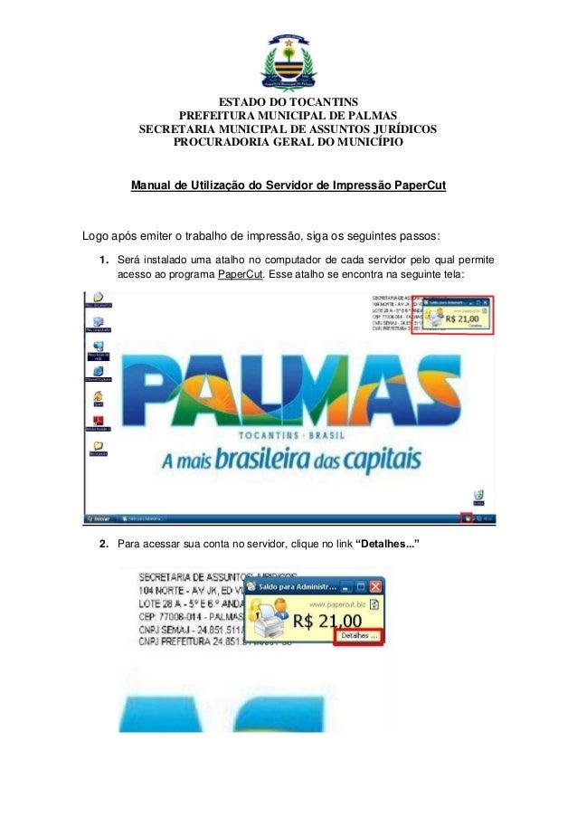 ESTADO DO TOCANTINS PREFEITURA MUNICIPAL DE PALMAS SECRETARIA MUNICIPAL DE ASSUNTOS JURÍDICOS PROCURADORIA GERAL DO MUNICÍ...