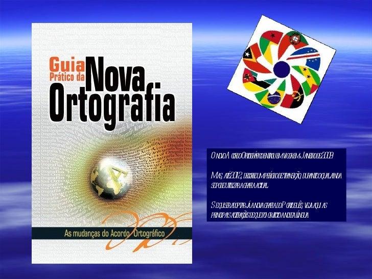 Manual para compreensão do novo acordo ortográfico