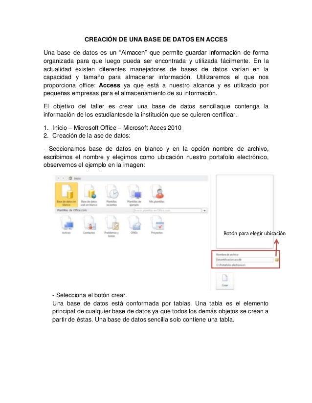 """CREACIÓN DE UNA BASE DE DATOS EN ACCESUna base de datos es un """"Almacen"""" que permite guardar información de formaorganizada..."""
