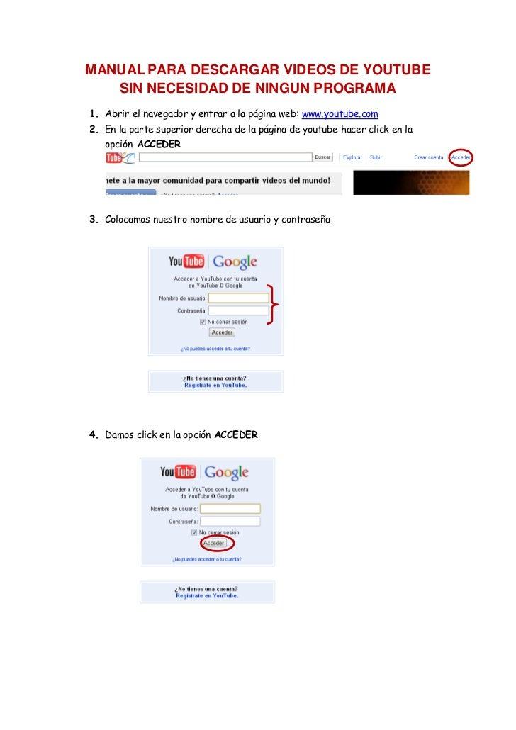 MANUAL PARA DESCARGAR VIDEOS DE YOUTUBE   SIN NECESIDAD DE NINGUN PROGRAMA1. Abrir el navegador y entrar a la página web: ...