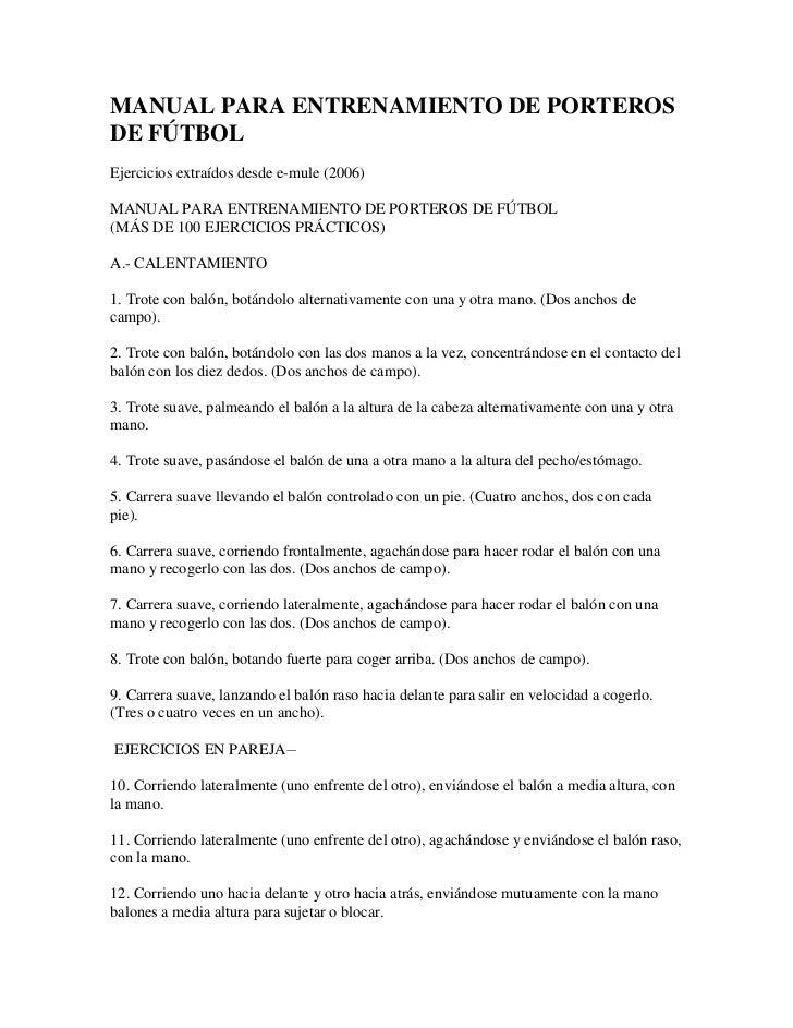 MANUAL PARA ENTRENAMIENTO DE PORTEROS DE FÚTBOL<br />Ejercicios extraídos desde e-mule (2006)<br />MANUAL PARA ENTRENAMIEN...