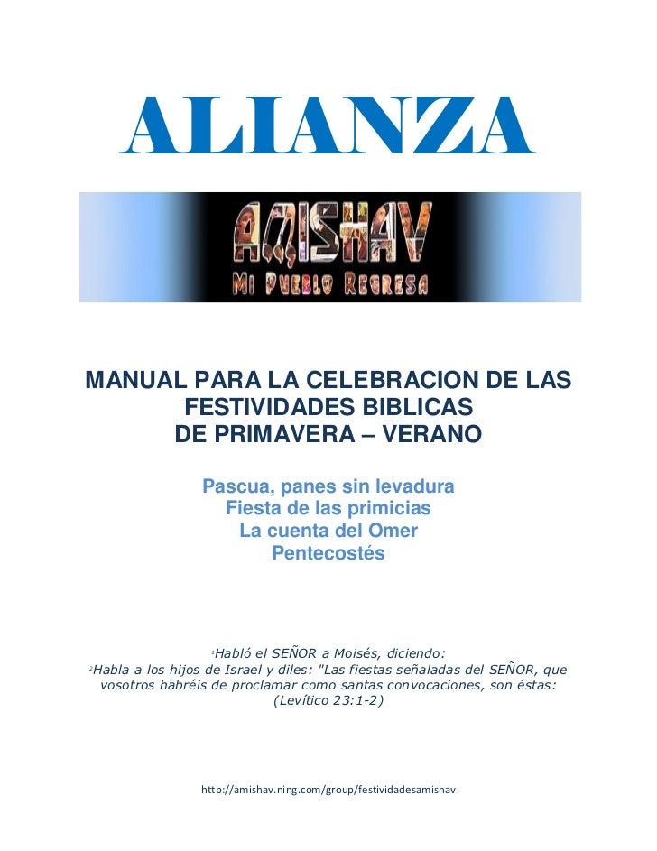ALIANZAMANUAL PARA LA CELEBRACION DE LAS      FESTIVIDADES BIBLICAS     DE PRIMAVERA – VERANO                 Pascua, pane...