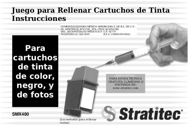 Juego para Rellenar Cartuchos de TintaInstrucciones             COMERCIALIZADORA MÉXICO AMERICANA S. DE R.L. DE C.V.      ...
