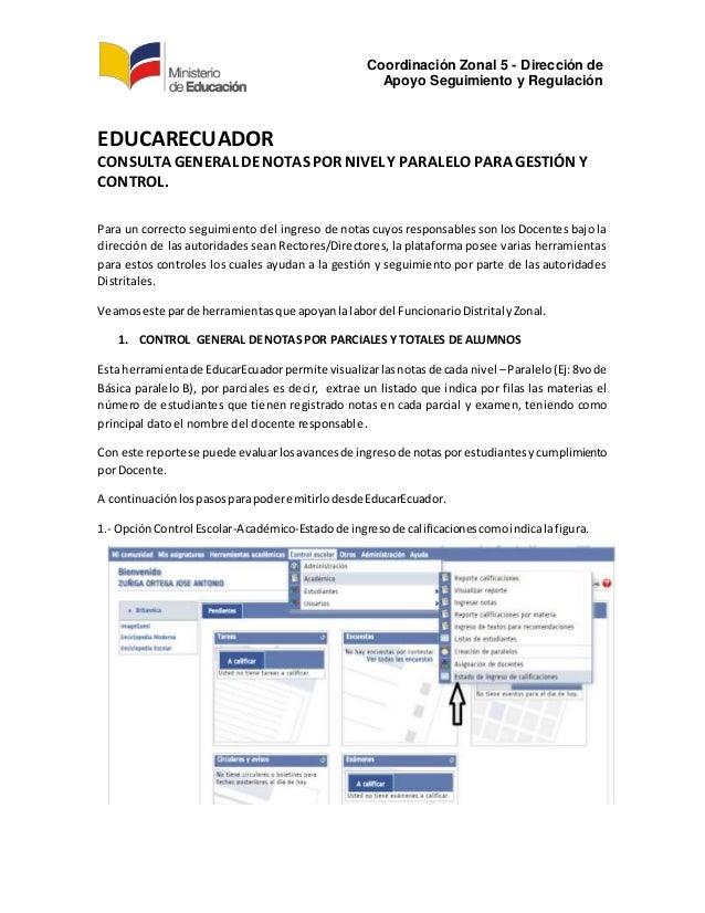 Coordinación Zonal 5 - Dirección de Apoyo Seguimiento y Regulación EDUCARECUADOR CONSULTA GENERAL DENOTAS POR NIVEL Y PARA...
