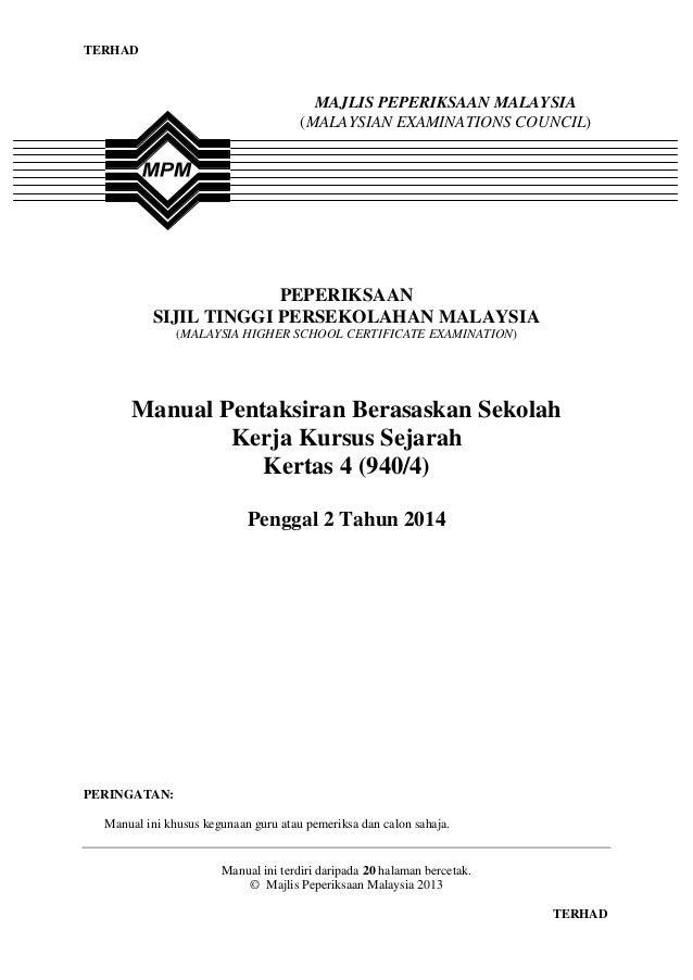 TERHAD  MAJLIS PEPERIKSAAN MALAYSIA (MALAYSIAN EXAMINATIONS COUNCIL)  PEPERIKSAAN SIJIL TINGGI PERSEKOLAHAN MALAYSIA (MALA...