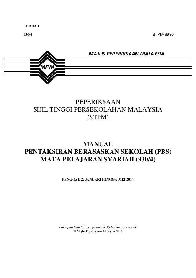 1 TERHAD  STPM/S930  930/4  MAJLIS PEPERIKSAAN MALAYSIA  PEPERIKSAAN SIJIL TINGGI PERSEKOLAHAN MALAYSIA (STPM)  MANUAL PEN...