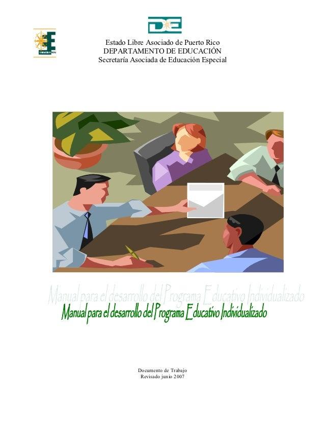 Estado Libre Asociado de Puerto Rico DEPARTAMENTO DE EDUCACIÓNSecretaría Asociada de Educación Especial            Documen...