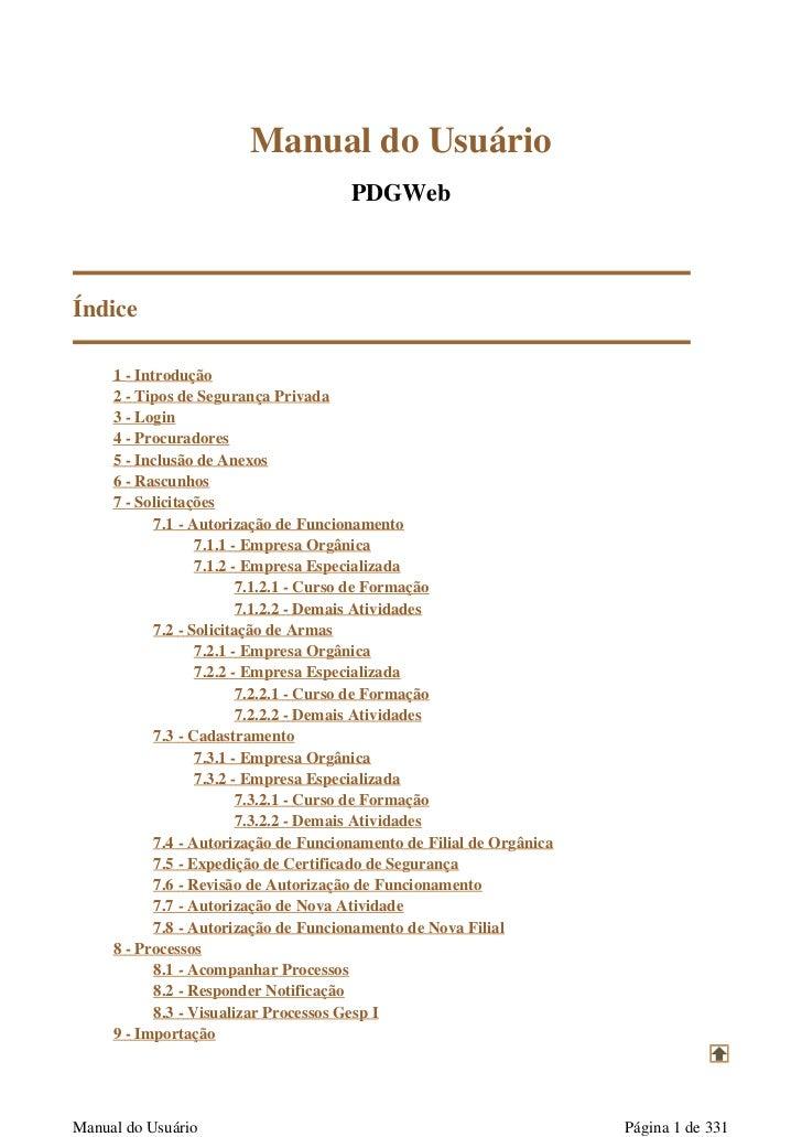 Manual do Usuário                                       PDGWebÍndice     1 - Introdução     2 - Tipos de Segurança Privada...