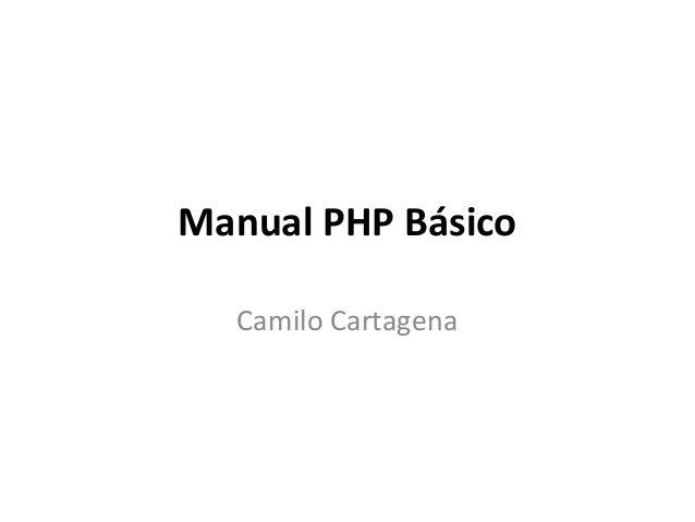 Manual PHP Básico Camilo Cartagena