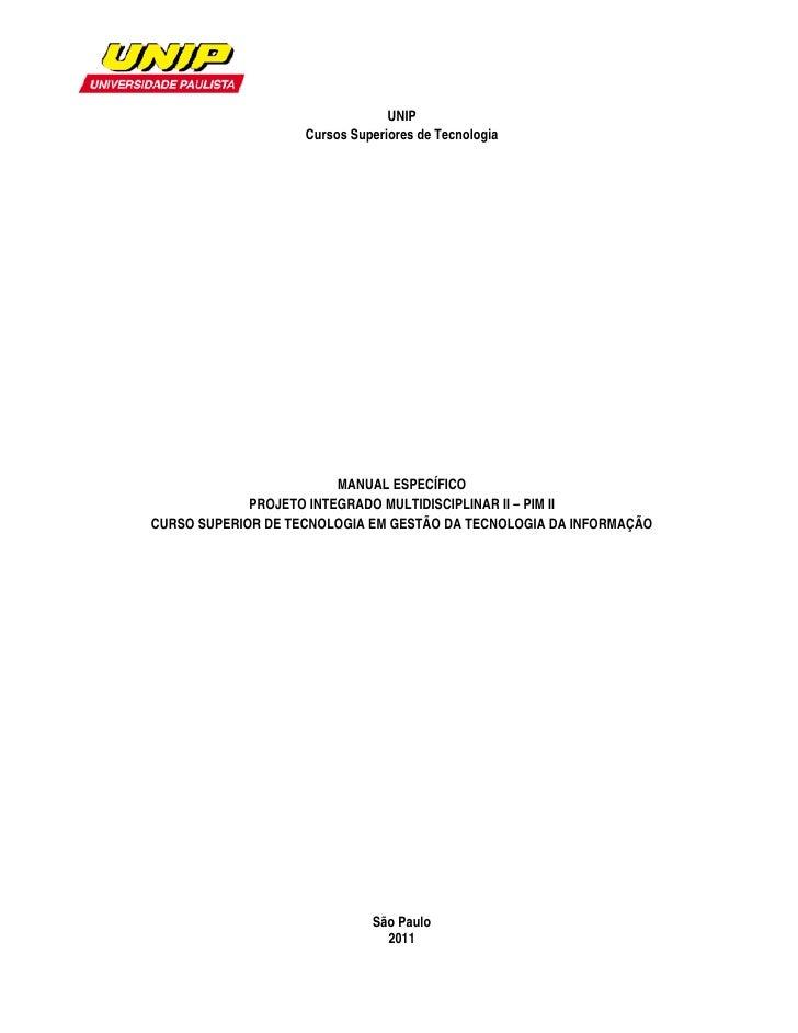 UNIP                    Cursos Superiores de Tecnologia                         MANUAL E...