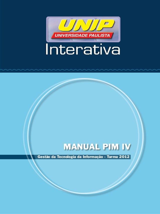 MANUAL PIM IVGestão da Tecnologia da Informação - Turma 2012