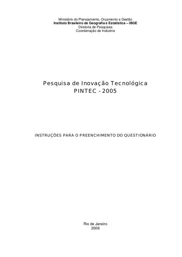 Ministério do Planejamento, Orçamento e GestãoInstituto Brasileiro de Geografia e Estatística – IBGEDiretoria de Pesquisas...