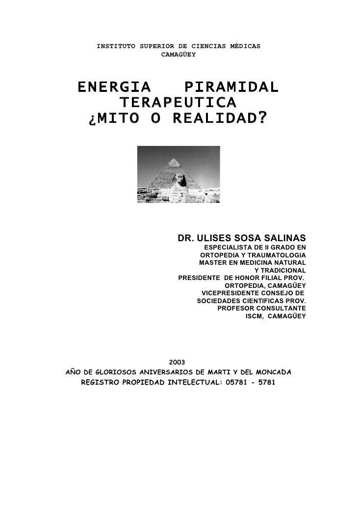 INSTITUTO SUPERIOR DE CIENCIAS MÉDICAS                       CAMAGÜEY      ENERGIA    PIRAMIDAL        TERAPEUTICA    ¿ MI...