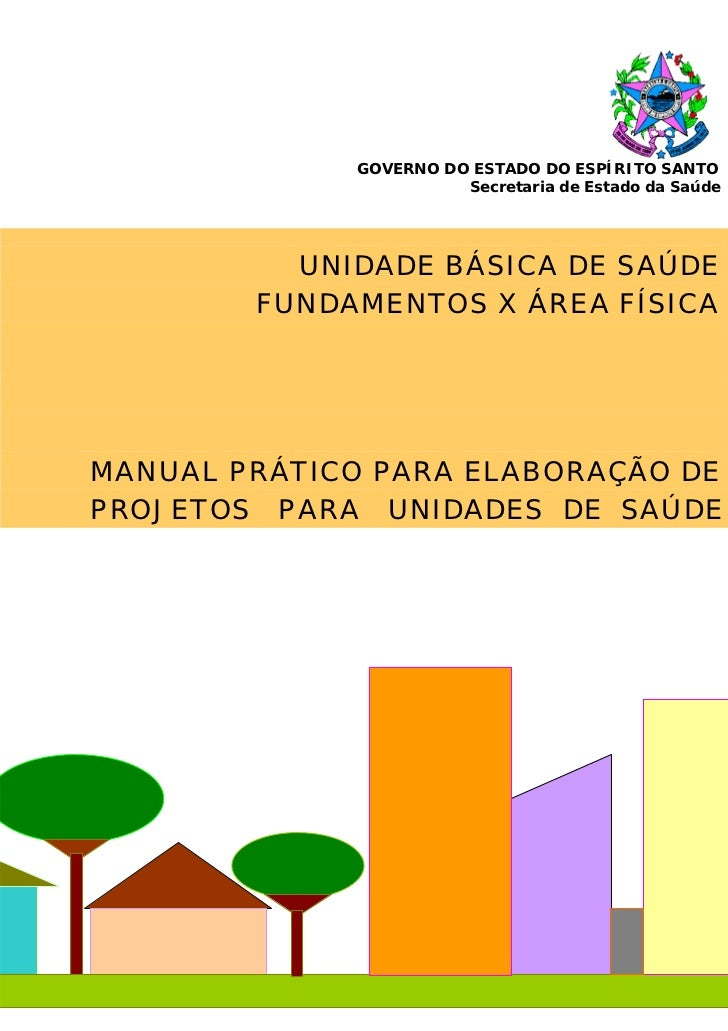GOVERNO DO ESTADO DO ESPÍRITO SANTO                         Secretaria de Estado da Saúde          UNIDADE BÁSICA DE SAÚDE...