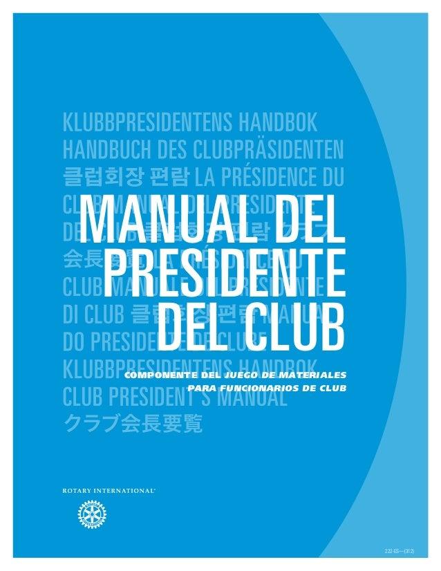 Manual del presidente del clubCOMPONENTE del Juego de materiales para funcionarios de club 222-ES—(312)