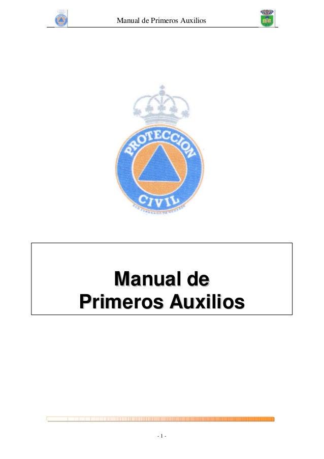 Manual de Primeros Auxilios - 1 - MMaannuuaall ddee PPrriimmeerrooss AAuuxxiilliiooss