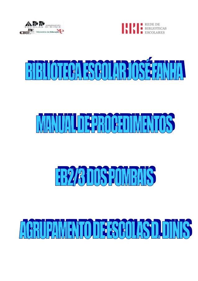 2 MANUAL DE PROCEDIMENTOS 1. INTRODUÇÃO 2. NORMAS BÁSICAS DE SELEÇÃO E AQUISIÇÃO DO FUNDO DOCUMENTAL 3. TRATAMENTO PATRIMO...