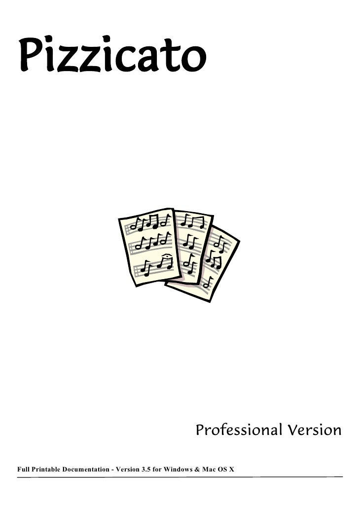 Pizzicato                                                     Professional VersionFull Printable Documentation - Version 3...