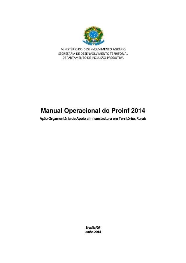 MINISTÉRIO DO DESENVOLVIMENTO AGRÁRIO SECRETARIA DE DESENVOLVIMENTO TERRITORIAL DEPARTAMENTO DE INCLUSÃO PRODUTIVA Manual ...