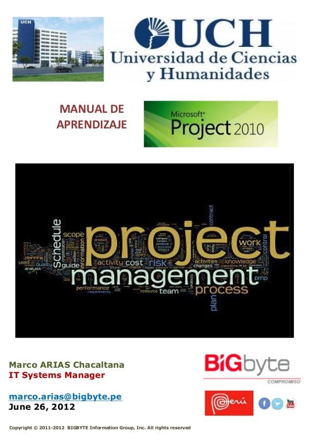 MANUAL DE APRENDIZAJE marco.arias@bigbyte.pe June 26, 2012 Marco ARIAS Chacaltana IT Systems Manager Copyright © 2011-2012...