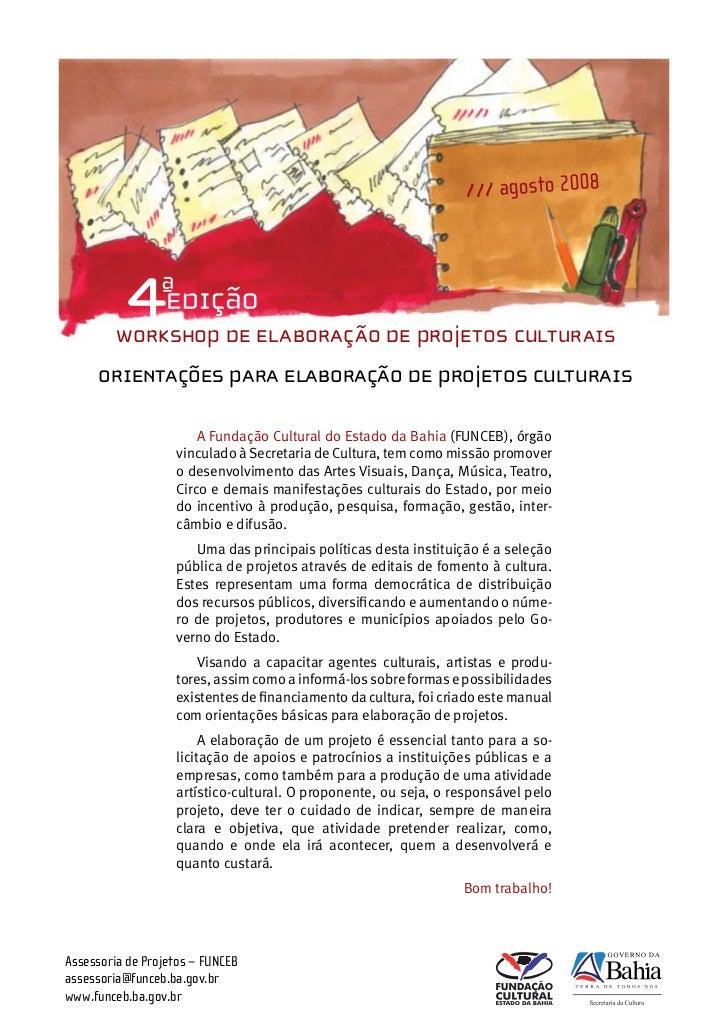 1                                                                  /// agosto 2008         WORKSHOP DE ELABORAÇÃO DE PROJE...
