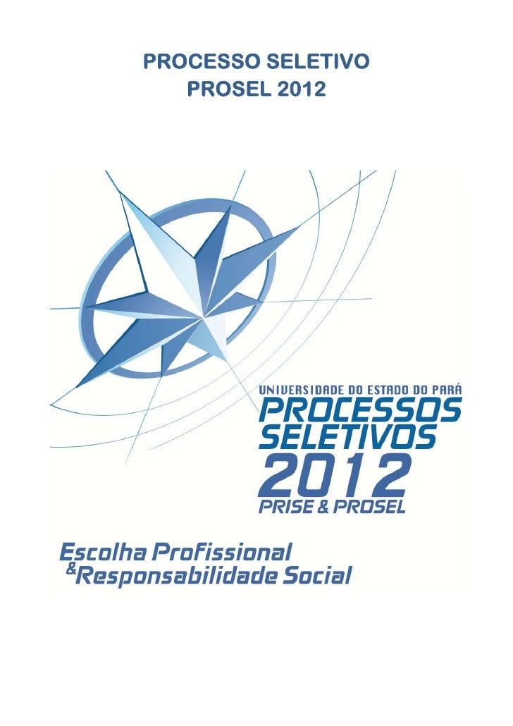 PROCESSO SELETIVO   PROSEL 2012