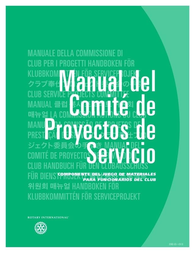 226D-ES—(512) Manual del Comité de Proyectos de ServicioComponente del Juego de materiales para funcionarios del club