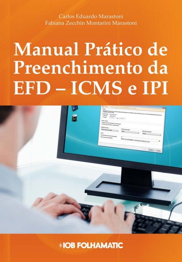 SUMÁRIO                                         PARTE 1                ESCRITURAÇÃO FISCAL DIGITAL DO ICMS E IPI          ...