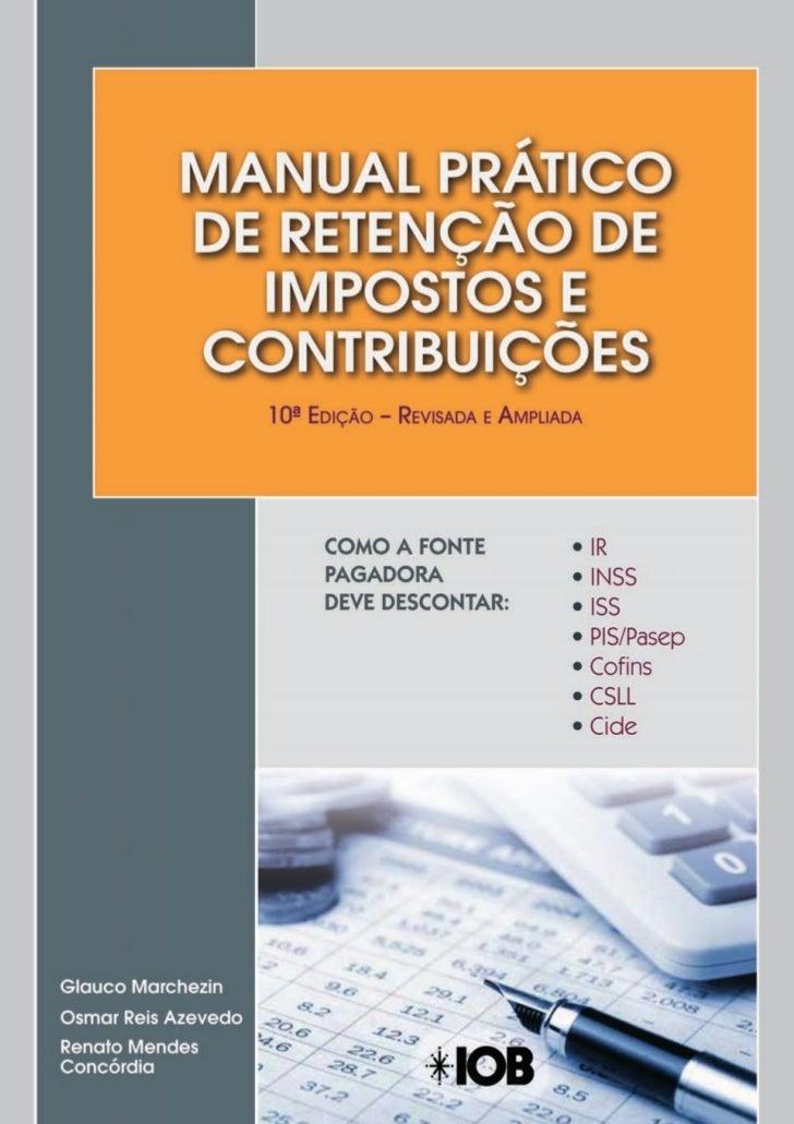 Manual Prático de Retenção de Impostos e Contribuições - 10° Edição