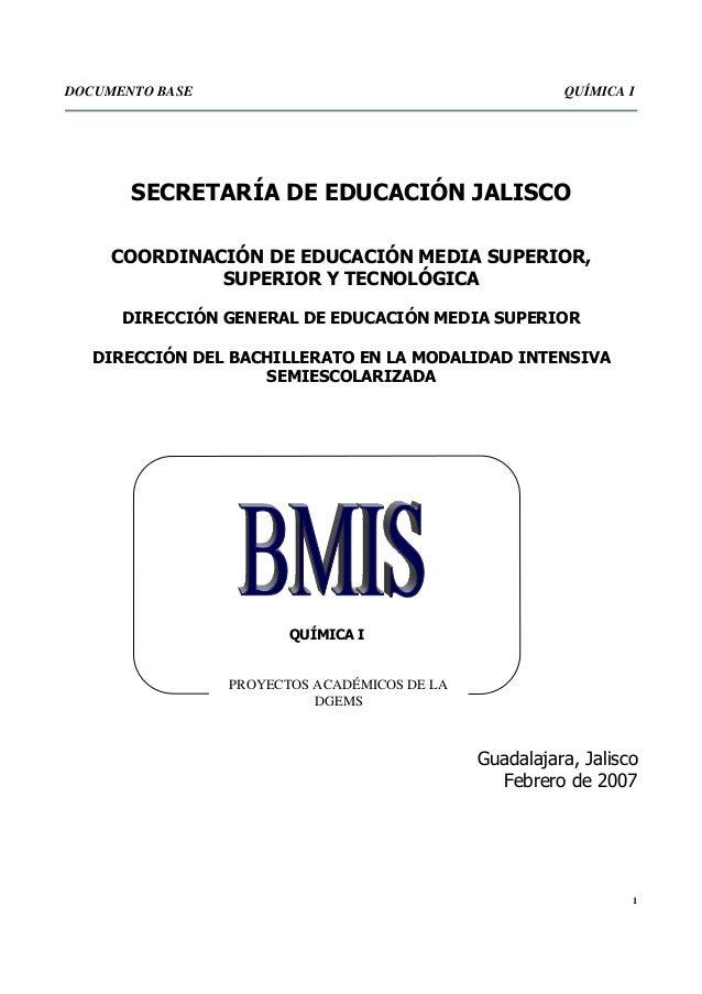 DOCUMENTO BASE                                          QUÍMICA I       SECRETARÍA DE EDUCACIÓN JALISCO     COORDINACIÓN D...