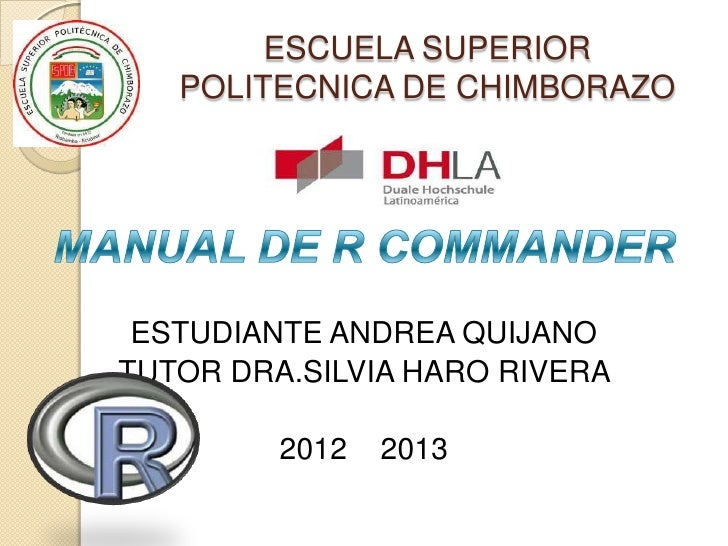 ESCUELA SUPERIOR   POLITECNICA DE CHIMBORAZO ESTUDIANTE ANDREA QUIJANOTUTOR DRA.SILVIA HARO RIVERA         2012   2013