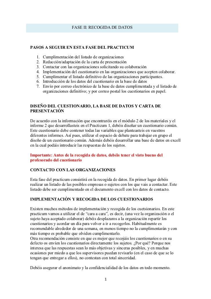 FASE II: RECOGIDA DE DATOSPASOS A SEGUIR EN ESTA FASE DEL PRACTICUM   1.   Cumplimentación del listado de organizaciones  ...