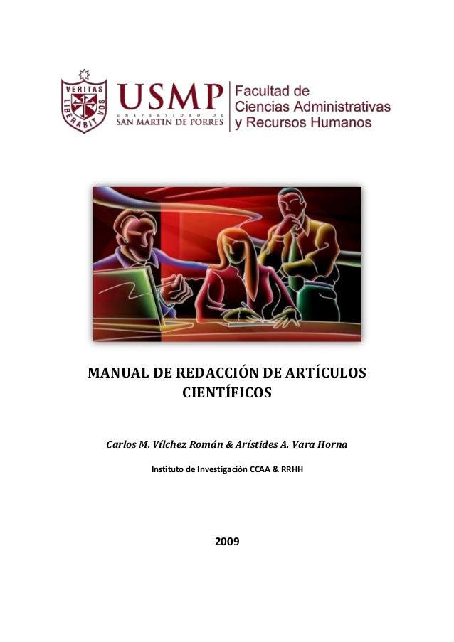 MANUAL DE REDACCIÓN DE ARTÍCULOS CIENTÍFICOS Carlos M. Vílchez Román & Arístides A. Vara Horna Instituto de Investigación ...