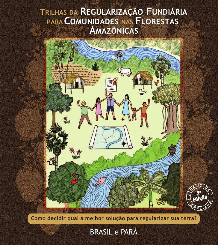 Trilhas da Regularização Fundiária para Comunidades nas Florestas Amazônicas
