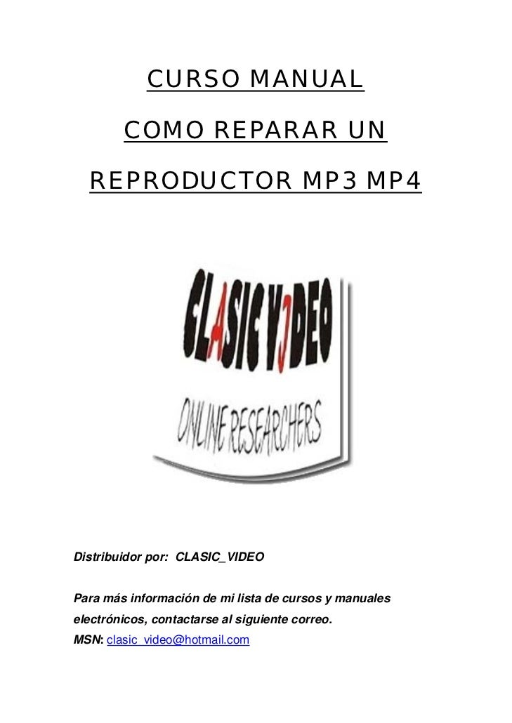 Manual reparacion reproductor mp3 y mp4