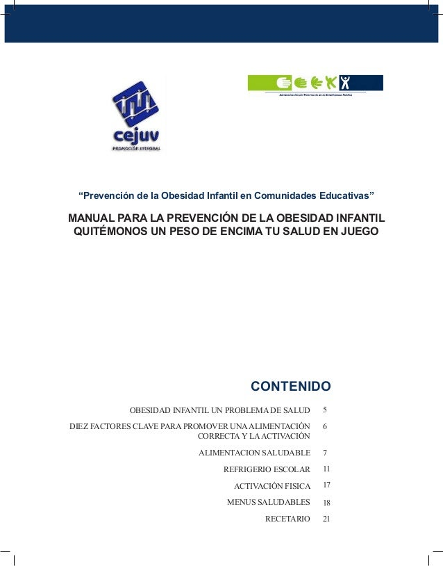 """""""Prevención de la Obesidad Infantil en Comunidades Educativas""""MANUAL PARA LA PREVENCIÓN DE LA OBESIDAD INFANTIL QUITÉMONOS..."""