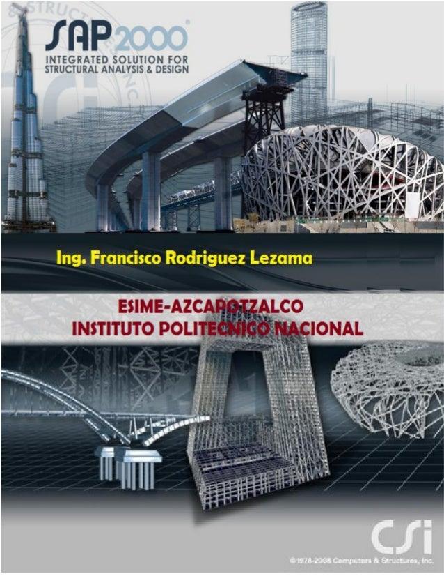 SAP2000 Integrated Software for Structural Analysis & Design  (Software Integrado para el Análisis y Diseño Mecánico-Estru...