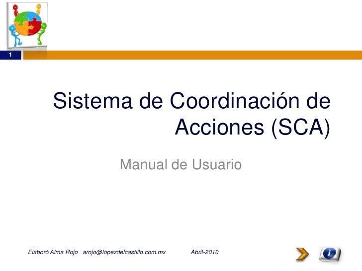 1                 Sistema de Coordinación de                        Acciones (SCA)                                    Manu...